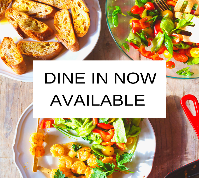 DINE IN NOW AVAILABLE 682x612